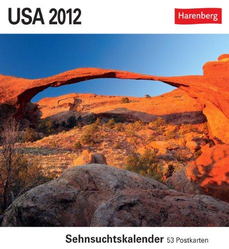 USA 2012: Sehnsuchts-Kalender. 53 heraustrennbare Farbpostkarten