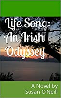 Life Song: An Irish Odyssey