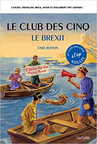 Amazon Fr Le Club Des 5 Le Brexit Bruno Vincent Livres