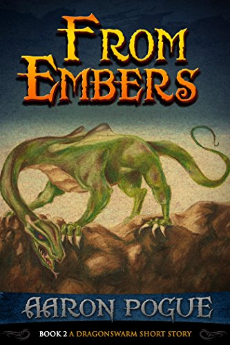 Amazon From Embers A Dragonswarm Short Story Ebook Aaron