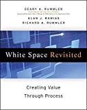 img - for White Space Revisited: Creating Value through Process by Geary A. Rummler (2009-12-14) book / textbook / text book