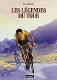 """Afficher """"Les légendes du Tour"""""""