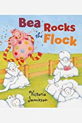 Bea Rocks the Flock Hardcover