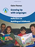 Growing up with Languages, Claire Thomas, 1847697151