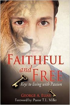 Faithful and Free