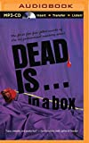 Dead Is...In a Box Boxed Set