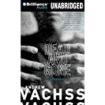 Dead and Gone   Andrew Vachss