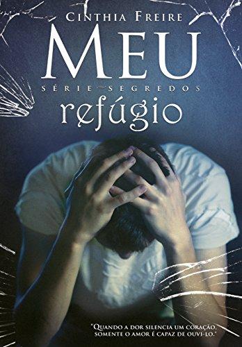 Meu Refúgio (Segredos Livro 3)