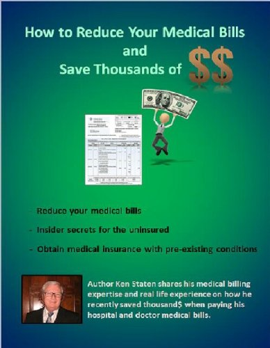 How to Reduce Your Medical Bills and Save Thousands of Dollars