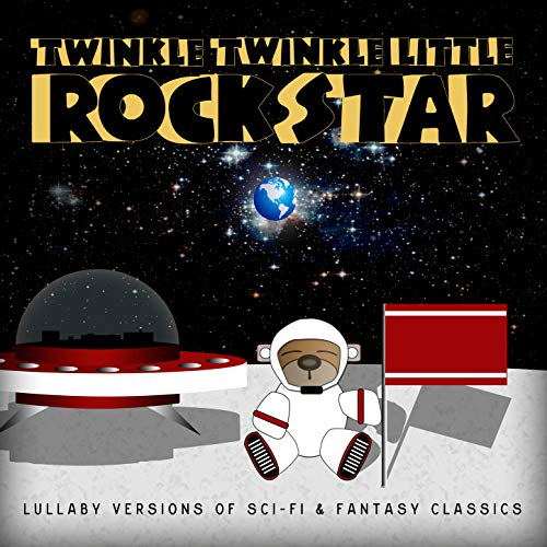 (Sci Fi Lullaby - Lullaby Versions Of Sci Fi & Fantasy Classics)