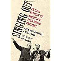 Singing Out: An Oral History of America's Folk