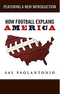 Image result for how football explains america