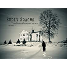Empty Spaces: Photojournalism Through the Rust Belt