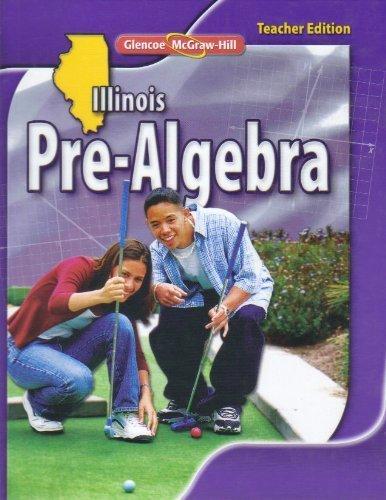 Glencoe Illinois Pre- Algebra Teacher Edition 2010