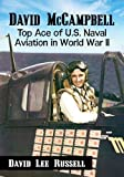 David McCampbell: Top Ace of U.S. Naval Aviation in World War II