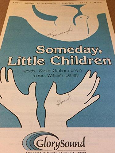 Someday, Little Children SATB