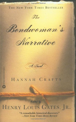 The Bondwoman'S Narrative by Henry Louis Gates Jr