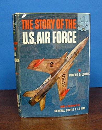 The STORY Of the U.S. AIR FORCE. Landmark Books #89.