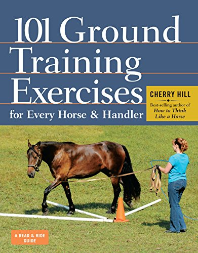 (101 Ground Training Exercises for Every Horse & Handler (Read & Ride))