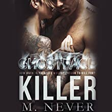 Ghostface Killer Audiobook by M. Never Narrated by Muffy Newtown, Jacob Morgan - epilogue