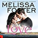 Seized by Love: Love in Bloom: The Ryders, Book 1 Audiobook by Melissa Foster Narrated by B.J. Harrison
