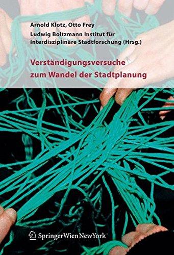 Verständigungsversuche zum Wandel der Stadtplanung (German Edition) by Springer