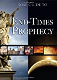 Rose Guide to End-Times Prophecy, Timothy P. Jones and David Gundersen, 159636419X