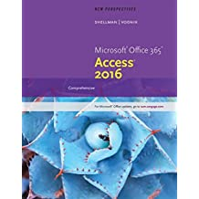 New Perspectives Microsoft® Office 365 & Access 2016: Comprehensive
