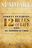 img - for Summary | 12 Rules for Life: by Jordan B. Petersen - An Antidote to Chaos (12 Rules for Life: A Complete Summary - An Antidote to Chaos - Book, Hardcover, Paperback, Audiobook, Audible, Summary) book / textbook / text book