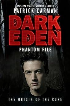 Phantom File (Dark Eden Origin Story) by [Carman, Patrick]