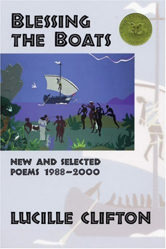 Blessing the Boats: New and Selected Poems 1988-20 (American Poets Continuum) by Brand: BOA Editions Ltd.