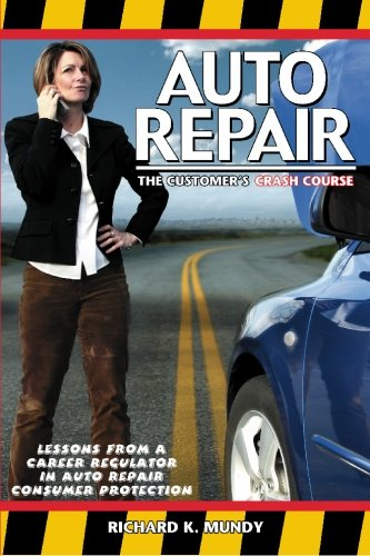 Auto Repair: The Consumer's Crash Course
