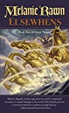 Elsewhens: Book Two of Glass Thorns
