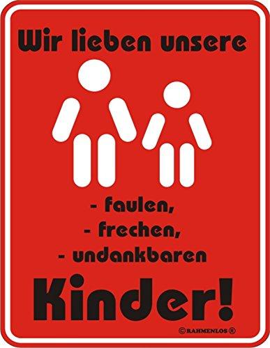 Shirt Zauber Fun Schild - Wir lieben unsere faulen ... Kinder