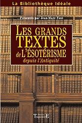Grands textes de l'ésotérisme depuis l'Antiquité