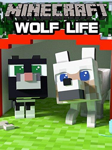 Minecraft  Wolf Life