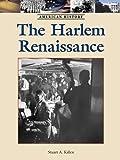 The Harlem Renaissance, Stuart A. Kallen, 1420501046