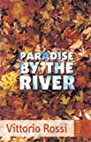 Paradise by the River, Vittorio Rossi, 0889223939