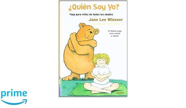 Quien Soy Yo (Cuarto Creciente): Amazon.es: Jane Lee Wiesner ...
