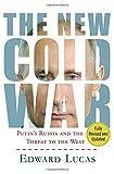 The New Cold War, Edward Lucas, 1137280034