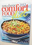 Comfort Food Diet Cookbook 2012, , 0898219760