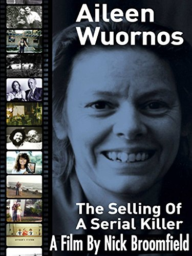amazon com  aileen wuornos  selling of a serial killer