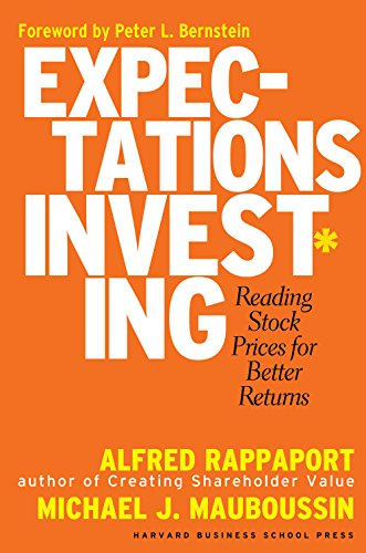 Expectations Investing: Reading Stock Prices for Better Returns Kindle Edition