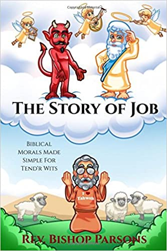 Amazon com: The Story of Job: Biblical Morals Made Simple