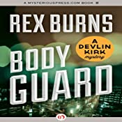 Body Guard: Devlin Kirk, Book 3 | Rex Burns
