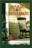 Warm, for Christmas, George Ayoub, 0595327761