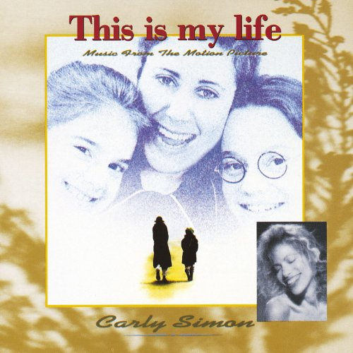 Carly Simon / This Is My Life ...