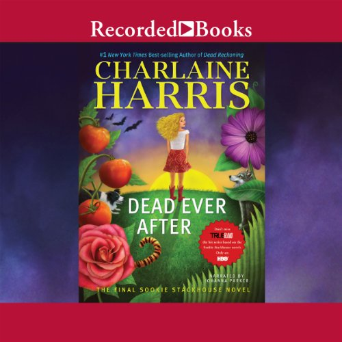 - Dead Ever After: A Sookie Stackhouse Novel, Book 13