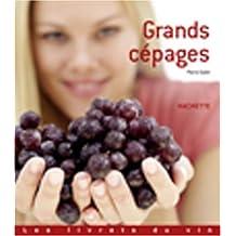 GRANDS CÉPAGES