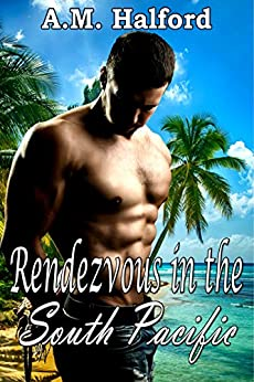 Rendezvous in the South Pacific by [Halford, A.M.]
